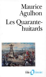 Les quarante-huitards - Maurice Agulhon  