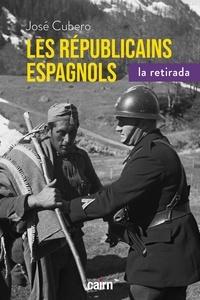 Les Républicains espagnols 1938-1948 - La retirada.pdf