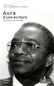 Maurice Amuri Mpala-Lutebele - Aura d'une écriture - Hommage à Georges Ngal.