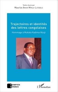Maurice Amuri Mpala-Lutebele - Trajectoires et identités des lettres congolaises - Hommage à Mukala Kadima-Nzuji.