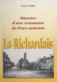 Maurice Aubrée et Antoine Launay - La Richardais - Histoire d'une commune du Pays malouin.