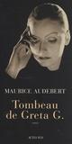Maurice Audebert - Tombeau de Greta G..