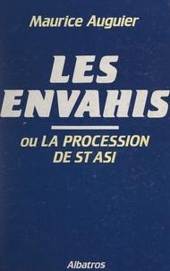 Maurice Auguier - Les envahis - Ou La procession de St Asi.