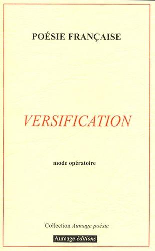 Maurice Aumage - Versification - Mode opératoire.