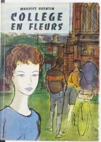 Maurice Aventin - Collège en fleurs.