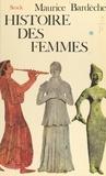 Maurice Bardèche et  Alinari - Histoire des femmes (1).