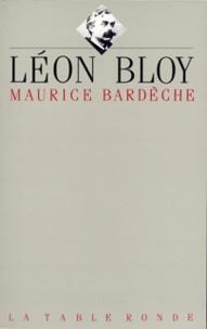 Maurice Bardèche - Léon Bloy.
