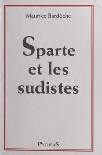 Maurice Bardèche - Sparte et les sudistes.