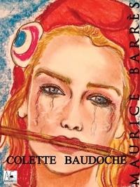 Maurice Barrès - Colette BAUDOCHE - Histoire d'une jeune fille de Metz.