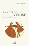 Maurice Barrès - La mort de Venise.