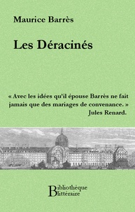 Maurice Barrès - Les Déracinés.