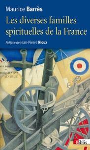 Maurice Barrès - Les diverses familles spirituelles de la France.