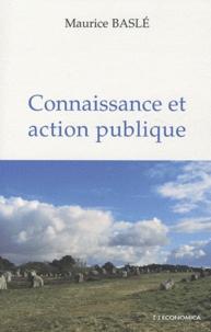 Maurice Baslé - Connaissance et action publique.