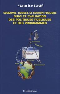 Maurice Baslé - Suivi et évaluation des politiques publiques et des programmes - Economie, conseil et gestion publique.