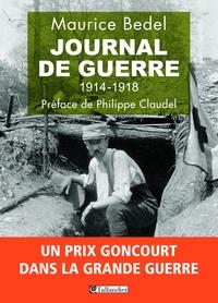 Maurice Bedel - Journal de guerre - 1914-1918.