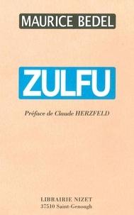 Maurice Bedel - Zulfu.