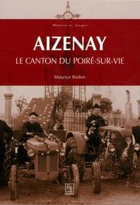 Maurice Bedon - Aizenay - Le canton du Poiré-sur-Vie.