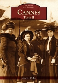 Maurice Bedon - Cannes - Tome 2.
