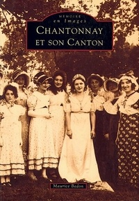 Maurice Bedon - Chantonnay et son canton.