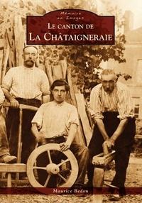 Maurice Bedon - Le canton de la Châtaigneraie.