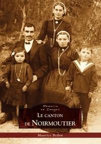 Maurice Bedon - Le canton de Noirmoutier.