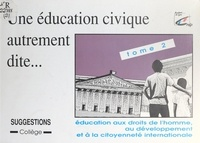 Maurice Bedouin et Michèle Blanc-Rude - Une éducation civique autrement dite (2) - Éducation aux droits de l'homme, éducation au développement et à la citoyenneté internationale : suggestions.