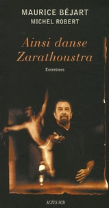 Maurice Béjart - Ainsi danse Zarathoustra.