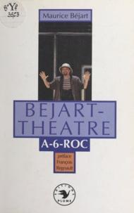 Maurice Béjart et Colette Masson - Béjart-théâtre - A-6-Roc.