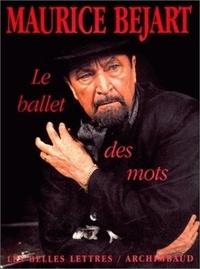 Maurice Béjart - Lae ballet des mots.