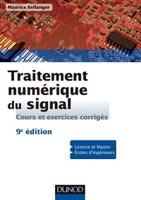 Maurice Bellanger - Traitement numérique du signal - 9e éd..