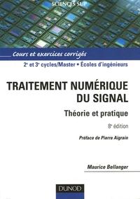 Maurice Bellanger - Traitement numérique du signal - Théorie et pratique.