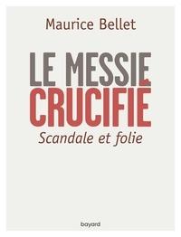 Maurice Bellet - Entretien Maurice Bellet - Scandale et folie.