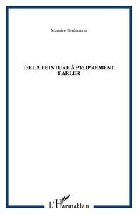 Maurice Benhamou - De la peinture à proprement parler.