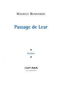 Maurice Benhamou - Passage de Lear.