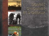 Maurice Benmergui - Dombes d'hommes et d'oiseaux.