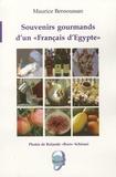 """Maurice Bensoussan - Souvenirs gourmands d'un """" Français d'Egypte """"."""