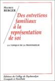 Maurice Berger - Des entretiens familiaux à la représentation de soi - La topique de la profondeur.