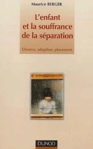Pdf ebooks pour mobiles téléchargement gratuit L'enfant et la souffrance de la séparation.  - Divorce, adoption, placement