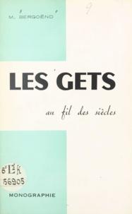 Maurice Bergoënd - Les Gets au fil des siècles - Monographie.