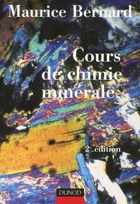 Maurice Bernard - Cours de chimie minérale.