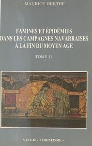 Maurice Berthe - Famines et épidémies dans les campagnes navarraises à la fin du Moyen Âge (2).