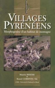 Maurice Berthe - Village pyrénéen : morphogénèse d'un habitat de montagne.