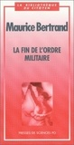 Maurice Bertrand - La fin de l'ordre militaire.