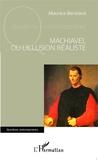 Maurice Bertrand - Machiavel ou l'illusion réaliste.