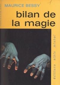 Maurice Bessy - Bilan de la magie.