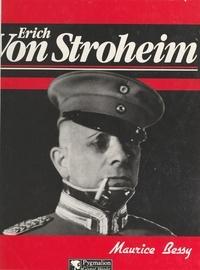 Maurice Bessy - Erich von Stroheim.