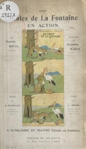 Maurice Bizeau et Léon Riotor - Les fables de La Fontaine en action - L'auxiliaire du maître (guide et fablier).