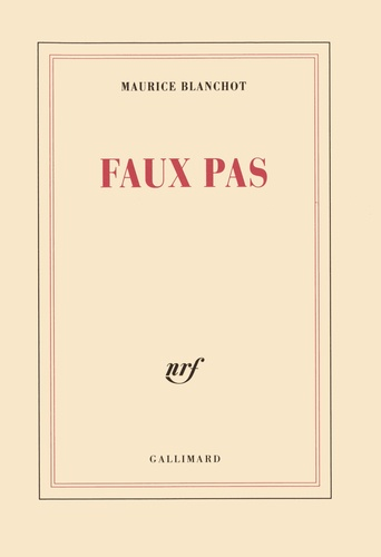 Maurice Blanchot - Faux pas.