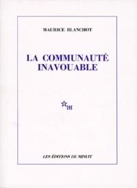 Maurice Blanchot - La communauté inavouable.