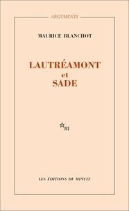 Maurice Blanchot - Lautréamont et Sade.